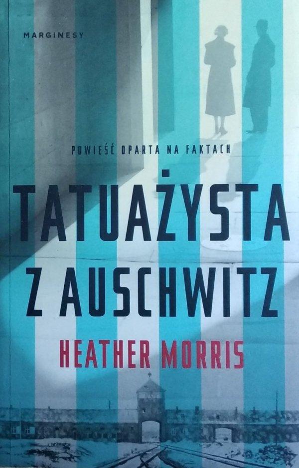 Haether Morris • Tatuażysta z Auschwitz