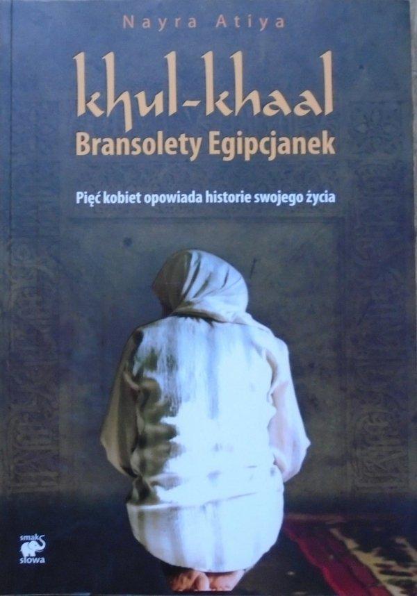 Nayra Atiya • Khul-khaal. Bransolety Egipcjanek