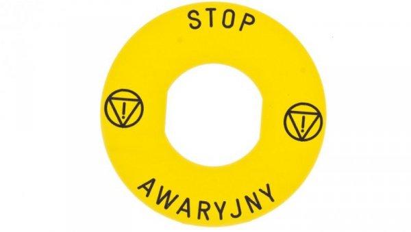 Tabliczka opisowa żółta okrągła fi60 STOP AWARYJNY ZBY9PL30