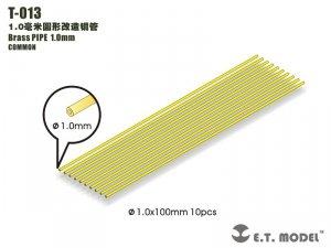 E.T. Model T-013 Brass PIPE 1.0mm
