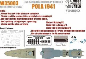 Wood Hunter W35003 Wood deck Italian Heavy Cruiser Pola 1941 for Hobbyboss 1/350