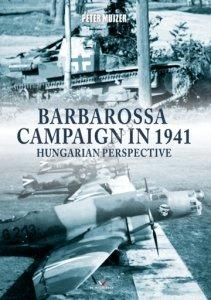 Kagero 0015KK Barbarossa Campaign in 1941, Hungarian perspective EN
