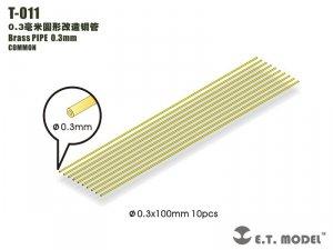 E.T. Model T-011 Brass PIPE 0.3mm