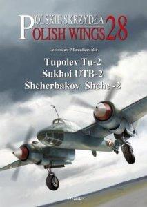 Stratus 58877 Polish Wings No. 28 Tupolev Tu-2, Sukhoi UTB-2, Shcherbakov Shche-2