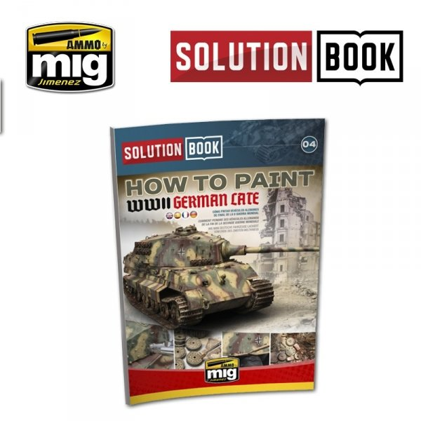 AMMO of Mig Jimenez 6503 SOLUTION BOOK. HOW TO PAINT WWII GERMAN LATE (Multilingual)