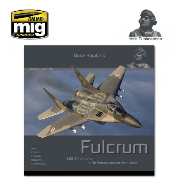 HMH Publications DH-004 Aircraft in Detail: MiG-29 Fulcrum