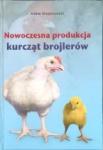 Nowoczesna produkcja kurcząt brojlerów