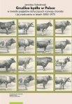 Gruźlica bydła w Polsce w świetle poglądów dotyczących rozwoju choroby i jej zwalczania w latach 1882–1975