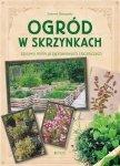 Ogród w skrzynkach Uprawa roślin przyprawowych i leczniczych