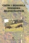 Chów i hodowla fermowa jeleniowatych