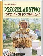 friedrich pohl pszczelarstwo podręcznik dla początkujących