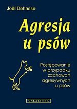 Agresja u psów Postępowanie w przypadku zachowań agresywnych u psów