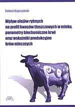 Wpływ olejów rybnych na profil kwasów tłuszczowych w mleku