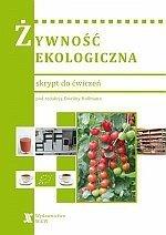 Żywność ekologiczna skrypt do ćwiczeń