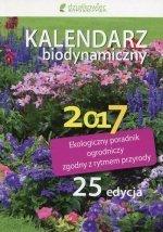 Kalendarz biodynamiczny 2017 Ekologiczny poradnik ogrodniczy zgodny z rytmem przyrody
