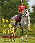 Nauka jazdy konnej Początki jeździectwa krok po kroku