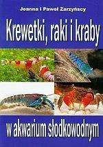 Krewetki raki i kraby w akwarium słodkowodnym