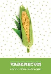 Vademecum ochrony i nawożenia kukurydzy