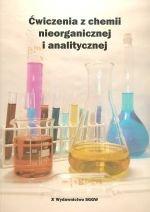Ćwiczenia z chemii nieorganicznej i analitycznej