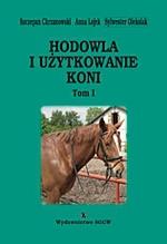 Hodowla i użytkowanie koni Tom 1 + CD