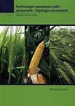 Technologie nawożenia roślin uprawnych TOM 2