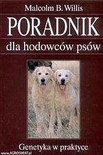 Poradnik dla hodowców psów Genetyka w praktyce