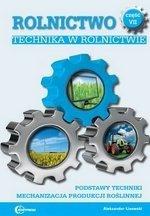 Rolnictwo część 7 Technika w rolnictwie Podstawy techniki Mechanizacja produkcji roślinnej