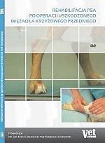 Rehabilitacja psa po operacji uszkodzonego więzadła krzyżowego przedniego DVD