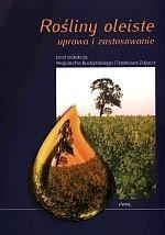 Rośliny oleiste uprawa i zastosowanie