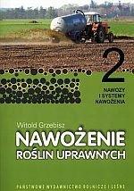Nawożenie roślin uprawnych 2 Nawozy i systemy nawożenia