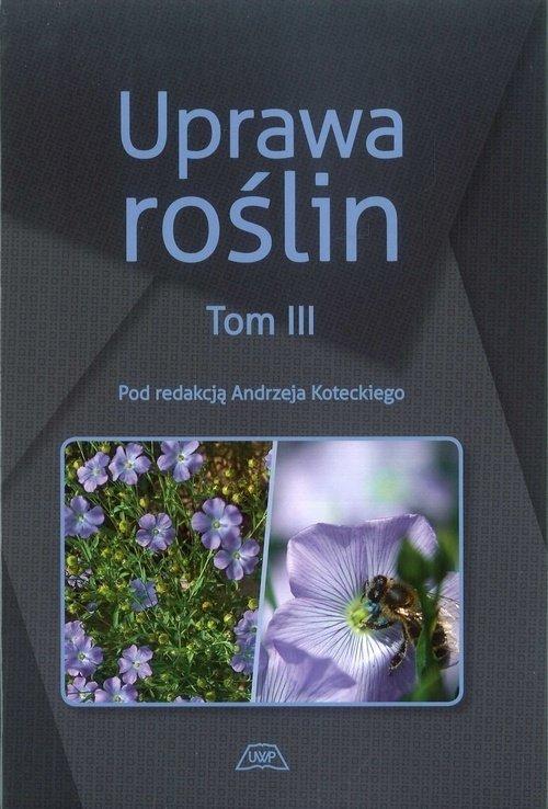 Uprawa roślin Tom 1-3