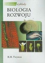 Biologia rozwoju Krótkie wykłady