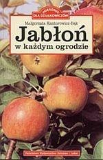 Jabłoń w każdym ogrodzie