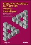 Kierunki rozwoju dydaktyki w dialogu i perspektywie
