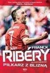 Franck Ribery Piłkarz z blizną