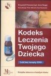 Kodeks leczenia twojego dziecka Leki bez recepty