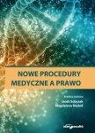 Nowe procedury medyczne a prawo