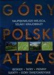 Góry Polski Atlas Najpiękniejsze miejsca szlaki i krajobrazy