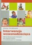 Interwencja wczesnodziecięca 260 praktycznych ćwiczeń dla małych dzieci z trudnościami w rozwoju