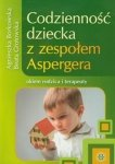 Codzienność dziecka z zespołem Aspergera okiem rodzica i terapeu