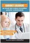 Gabinet lekarski Jak chronić dane osobowe pracowników pacjentów i podwykonawców