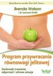 Program przywracania równowagi jelitowej Doskonałe trawienie odporność i zdrowe emocje