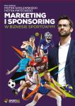 Marketing i sponsoring w biznesie sportowym