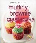 Notatnik kulinarny Muffiny brownie i ciasteczka 100 sprawdzonych przepisów