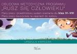 Obudowa metodyczna programu Rusz się człowieku Plany pracy i przedmiotowy system oceniania dla klas IV–VIII. Plany pracy nauczyciela na zajęciach do wyboru