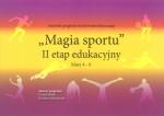 Autorski program WF Magia Sportu II Etap edukacyjny klasy 4-6