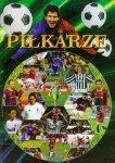 Piłkarze książka o piłkarskich gwiazdach sportu /Fenix