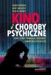 Kino i choroby psychiczne Filmy które pomagają zrozumieć zaburzenia psychiczne