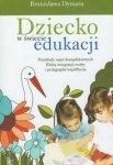 Dziecko w świecie edukacji Przykłady zajęć kompleksowych Bliżej