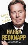 Harry Redknapp Autobiografia Zawsze pod kontrolą
